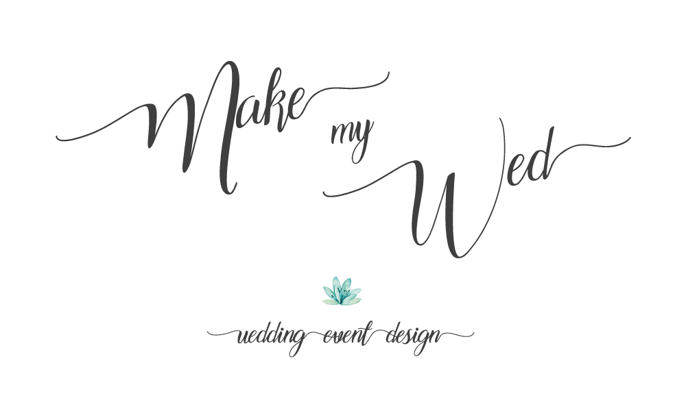 Make My Wed • Wedding | Event | Design •